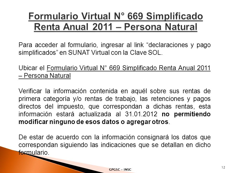 Formulario Virtual N° 669 Simplificado Renta Anual 2011 – Persona Natural