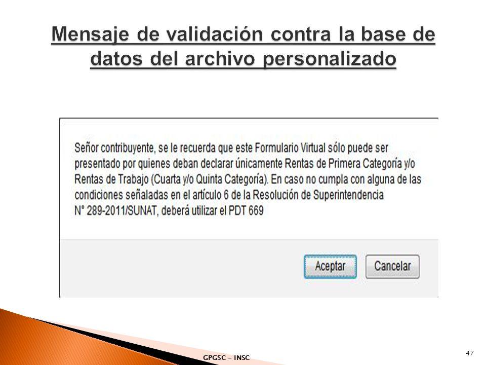Mensaje de validación contra la base de datos del archivo personalizado