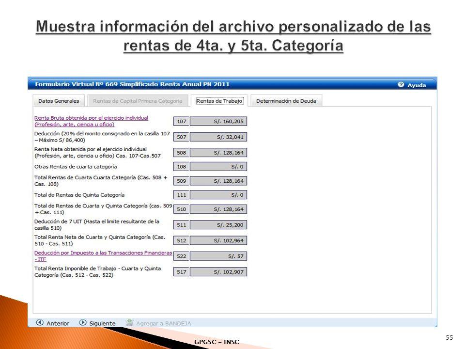 Muestra información del archivo personalizado de las rentas de 4ta