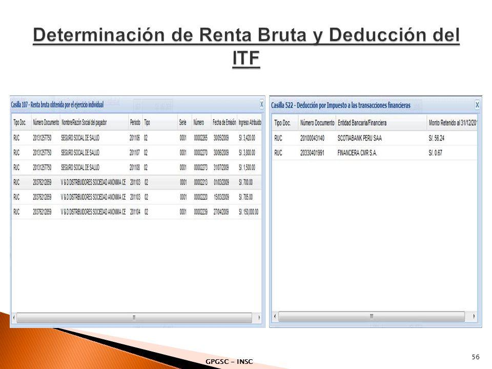 Determinación de Renta Bruta y Deducción del ITF
