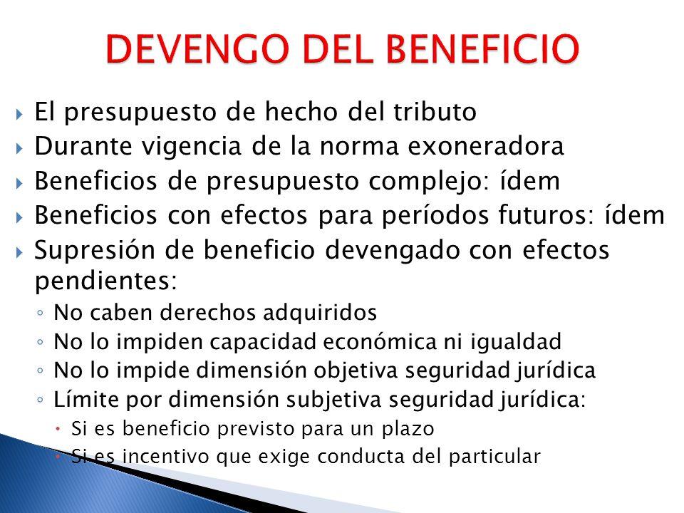 DEVENGO DEL BENEFICIO El presupuesto de hecho del tributo
