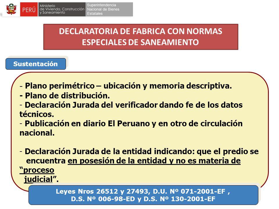 DECLARATORIA DE FABRICA CON NORMAS ESPECIALES DE SANEAMIENTO