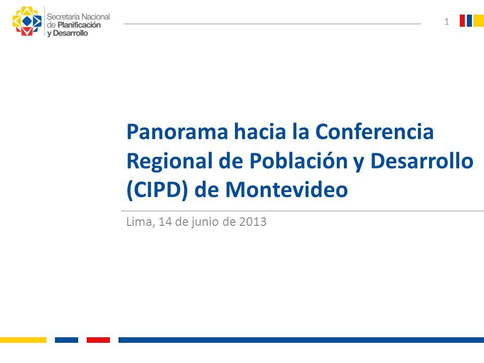 Panorama hacia la Conferencia Regional de Población y Desarrollo (CIPD) de Montevideo