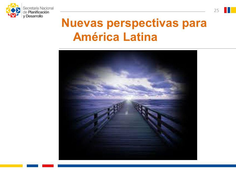 Nuevas perspectivas para América Latina