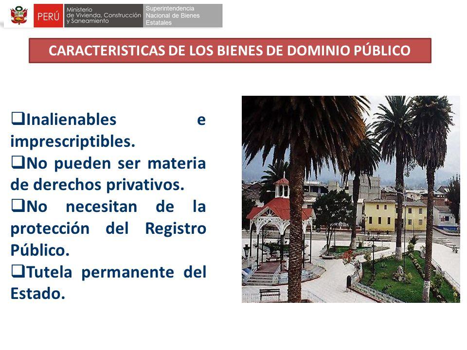 CARACTERISTICAS DE LOS BIENES DE DOMINIO PÚBLICO