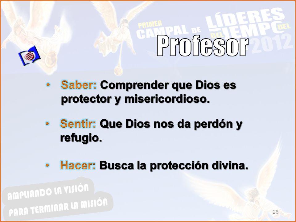 Profesor Saber: Comprender que Dios es protector y misericordioso.