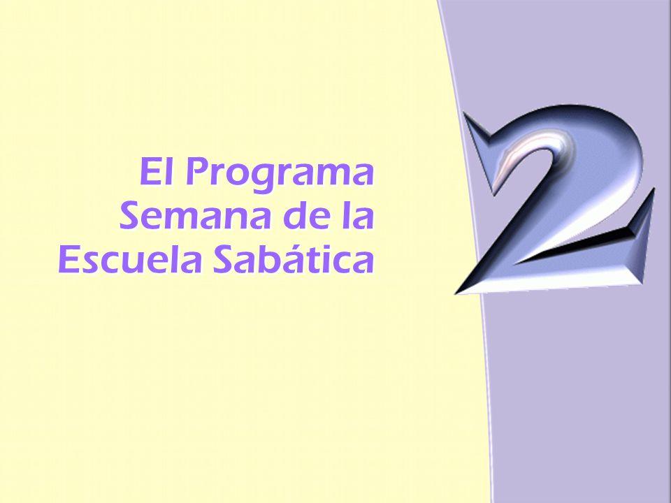 El Programa Semana de la Escuela Sabática