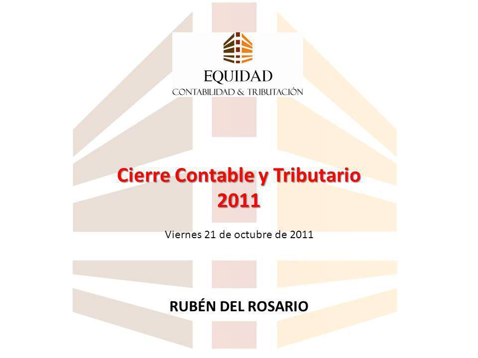 Cierre Contable y Tributario 2011 Viernes 21 de octubre de 2011