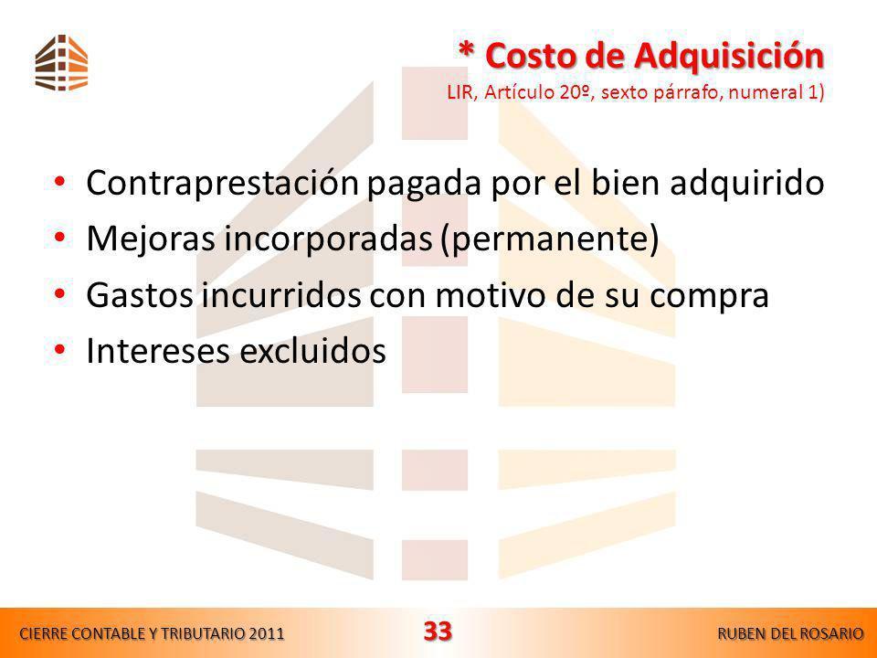 * Costo de Adquisición LIR, Artículo 20º, sexto párrafo, numeral 1)