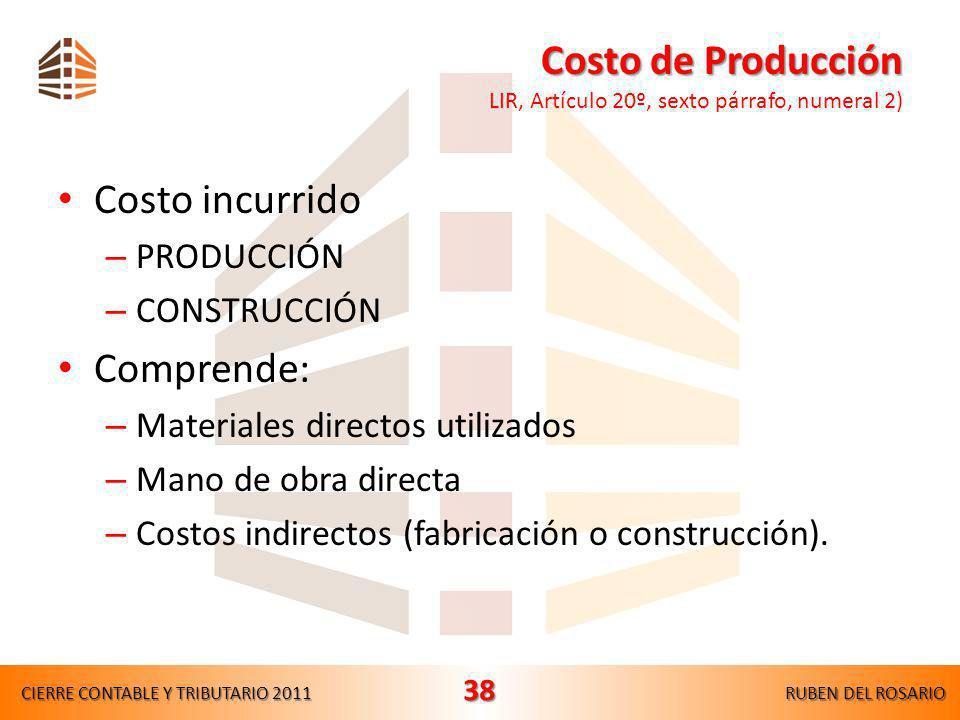 Costo de Producción LIR, Artículo 20º, sexto párrafo, numeral 2)