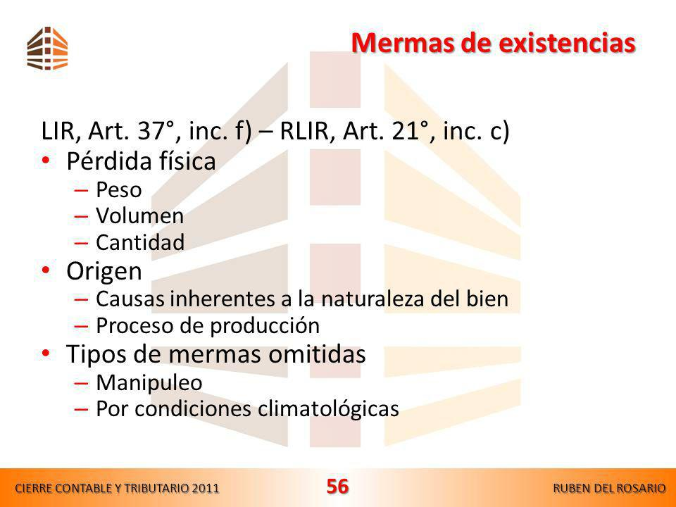 Mermas de existencias LIR, Art. 37°, inc. f) – RLIR, Art. 21°, inc. c)