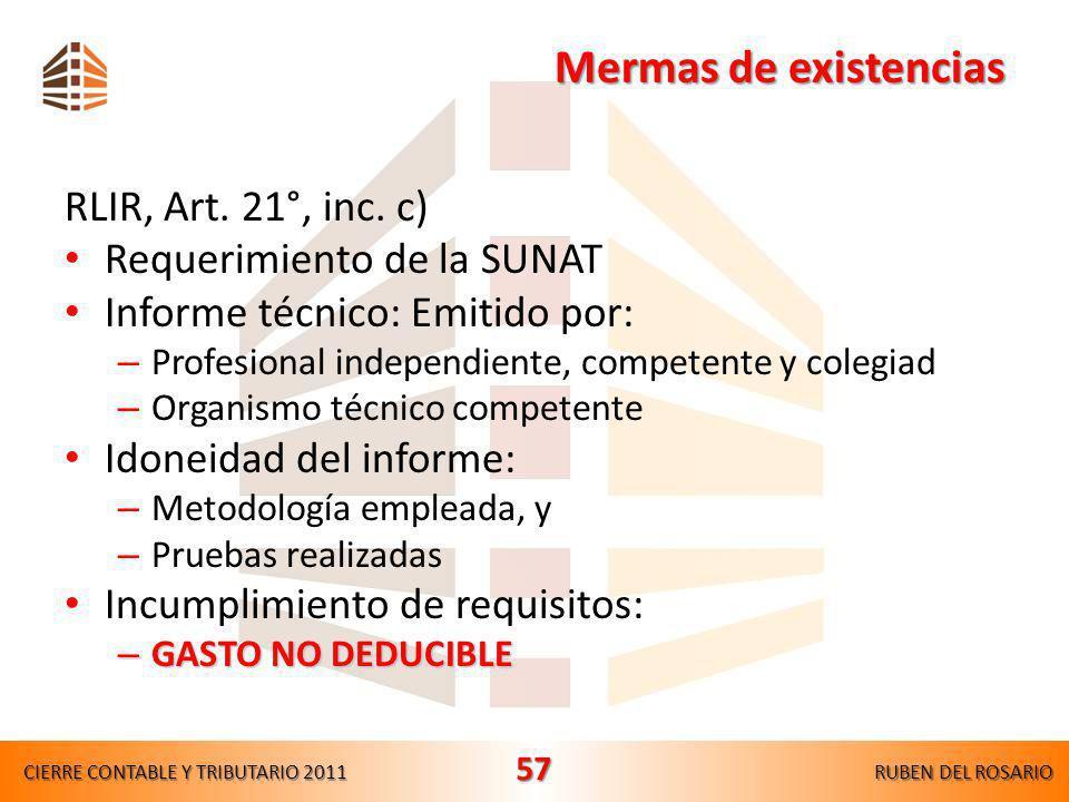 Mermas de existencias RLIR, Art. 21°, inc. c)