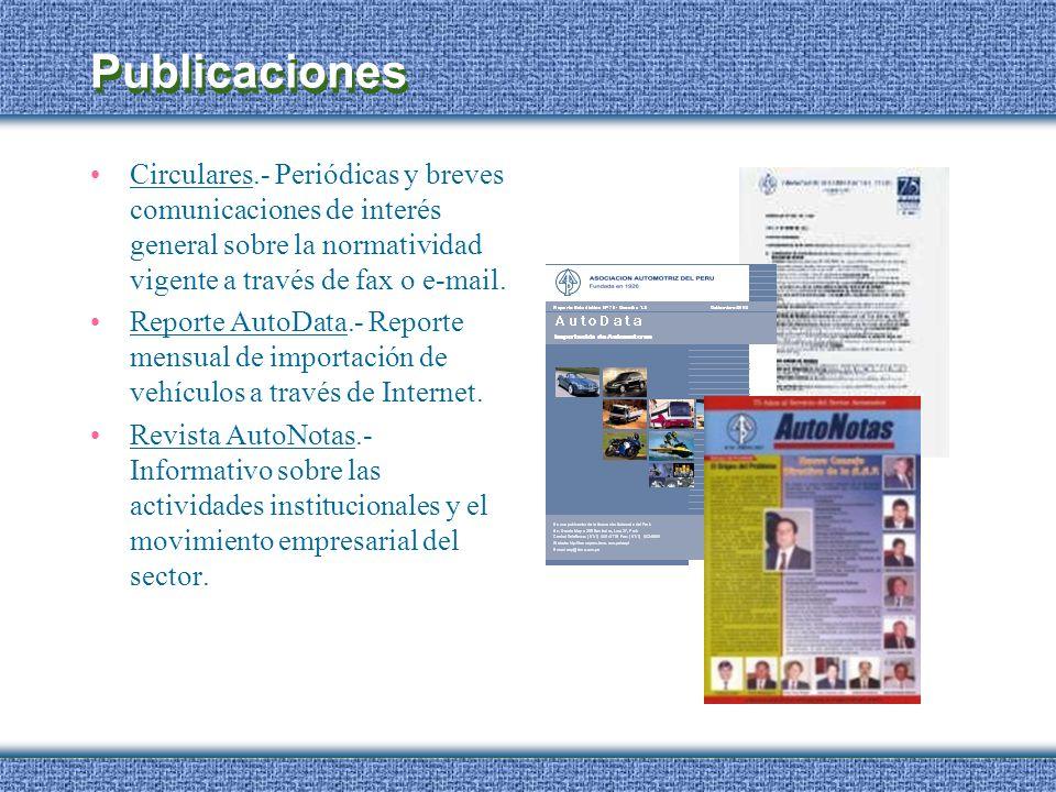 Publicaciones Circulares.- Periódicas y breves comunicaciones de interés general sobre la normatividad vigente a través de fax o e-mail.