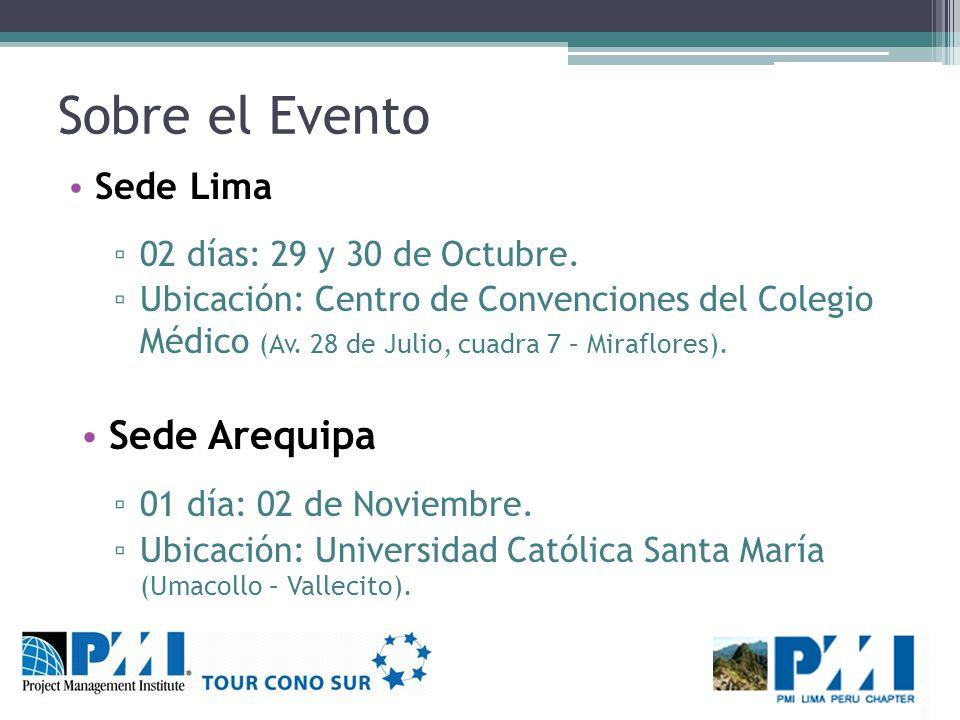 Sobre el Evento Sede Arequipa Sede Lima 02 días: 29 y 30 de Octubre.