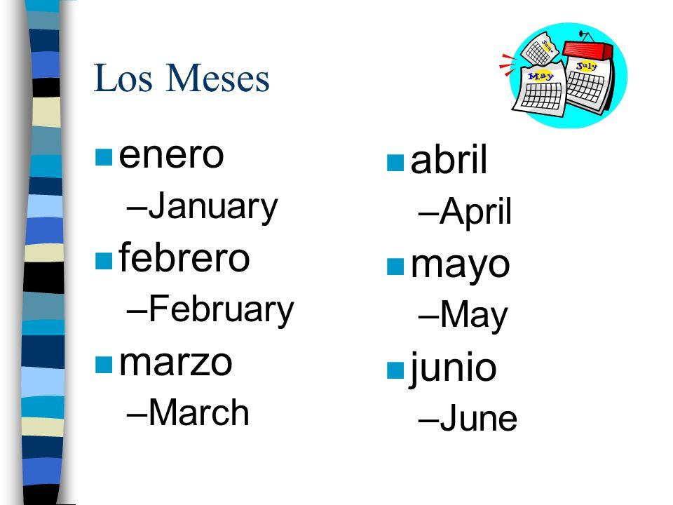 Los Meses enero abril febrero mayo marzo junio January April February