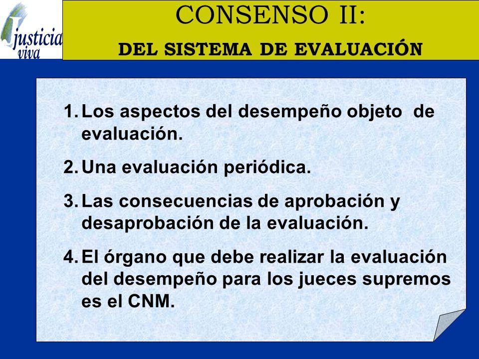 CONSENSO II: DEL SISTEMA DE EVALUACIÓN