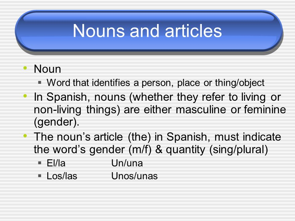 Nouns and articles Noun