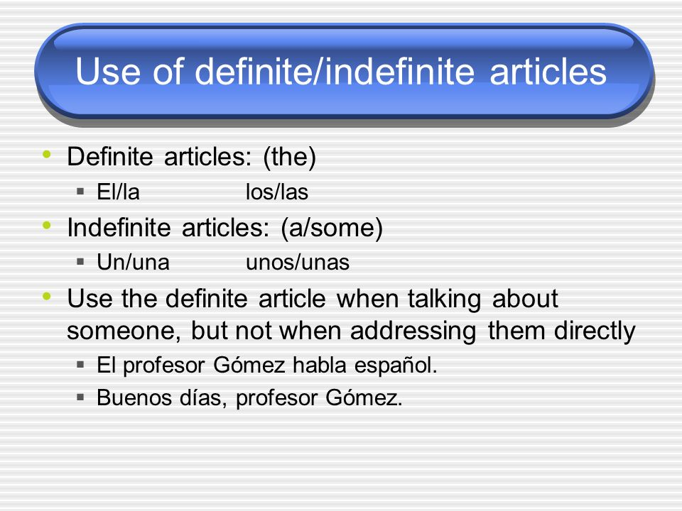 Use of definite/indefinite articles