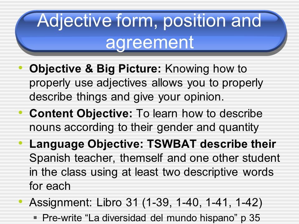 Adjective form, position and agreement