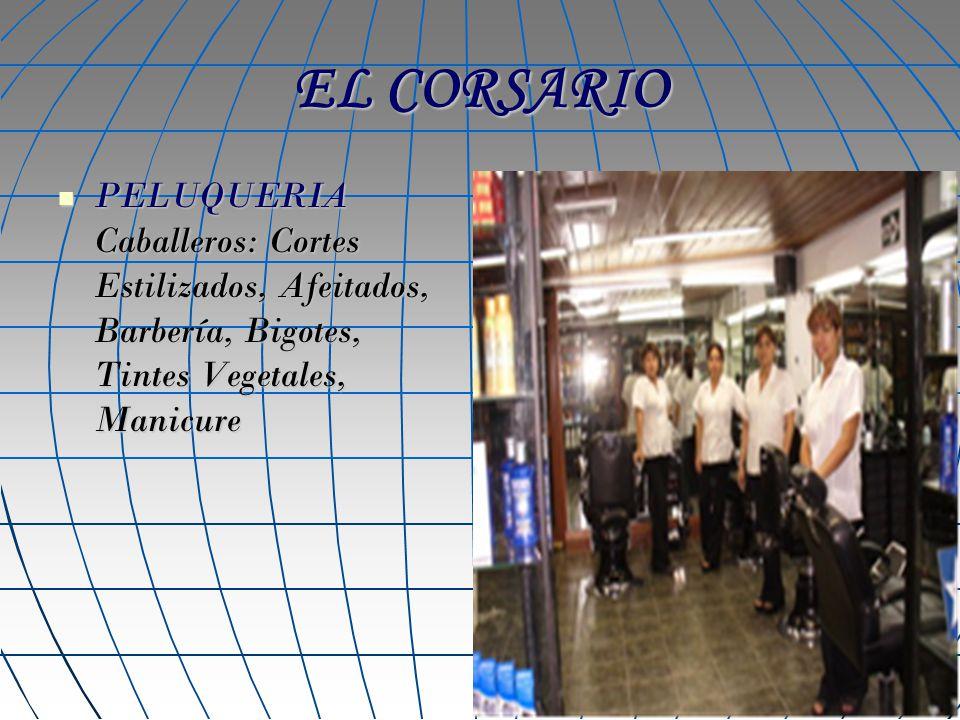 EL CORSARIO PELUQUERIA Caballeros: Cortes Estilizados, Afeitados, Barbería, Bigotes, Tintes Vegetales, Manicure.