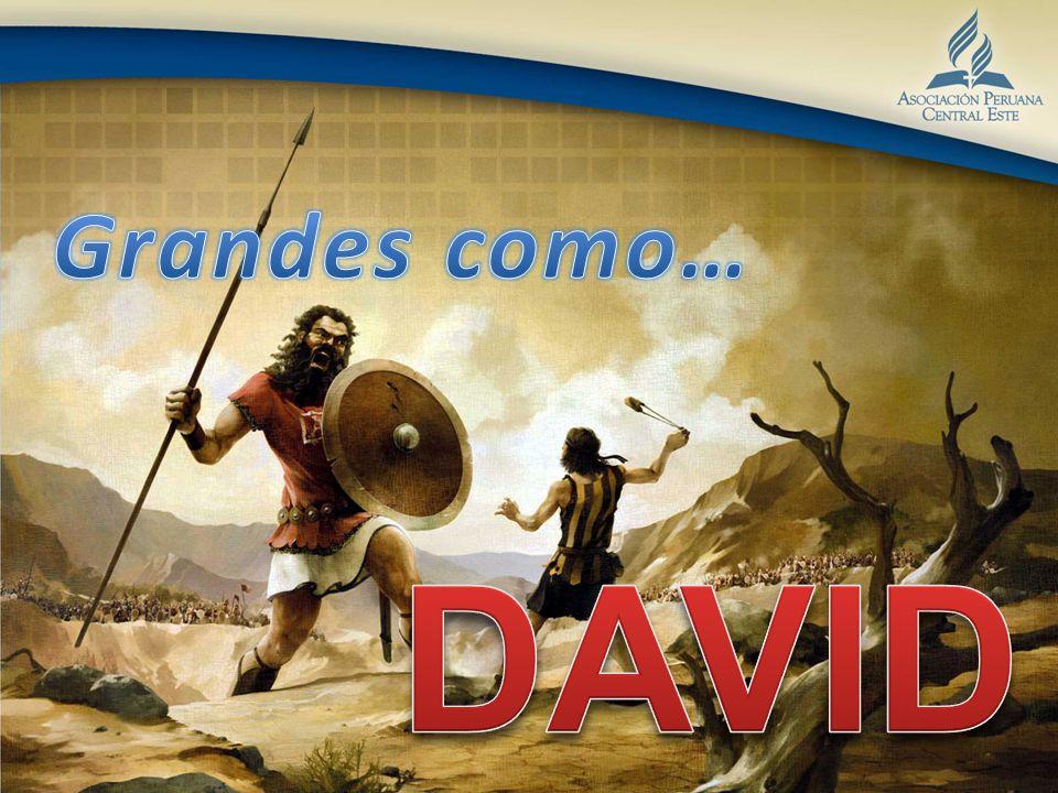 Grandes como… DAVID