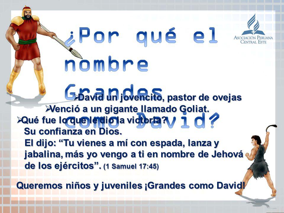 ¿Por qué el nombre Grandes como David