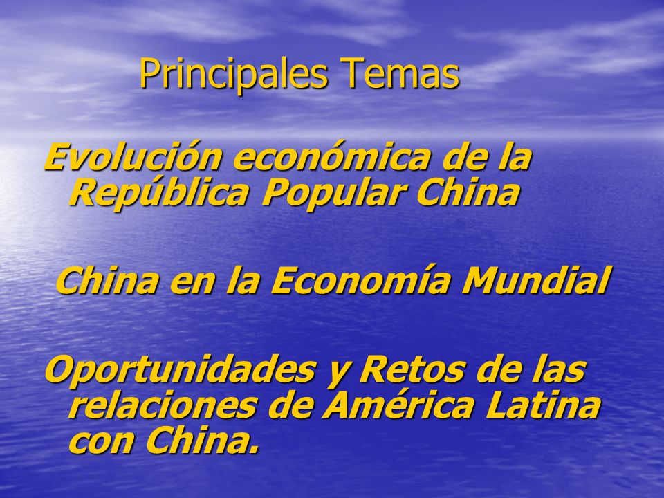 Principales Temas Evolución económica de la República Popular China