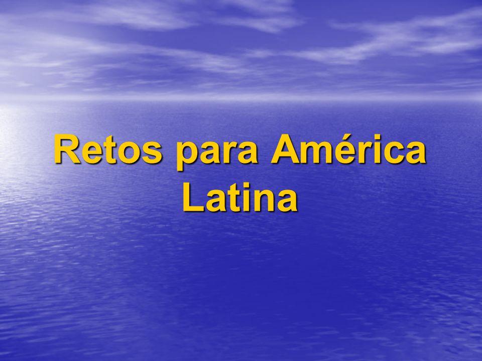 Retos para América Latina