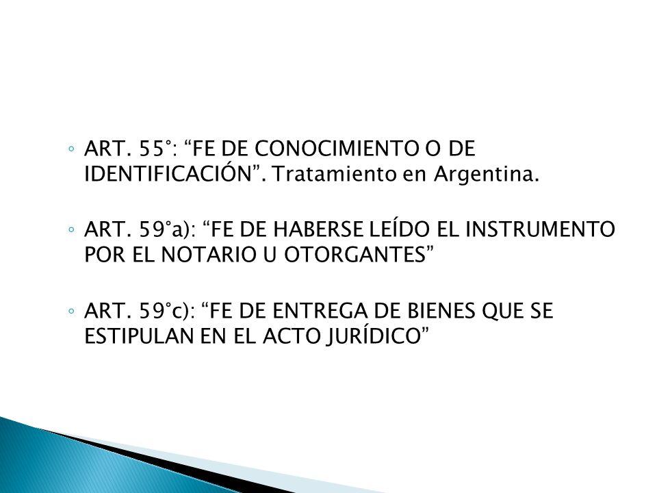 ART. 55°: FE DE CONOCIMIENTO O DE IDENTIFICACIÓN