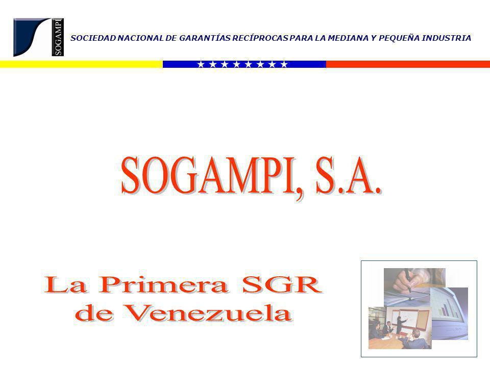 SOGAMPI, S.A. La Primera SGR de Venezuela
