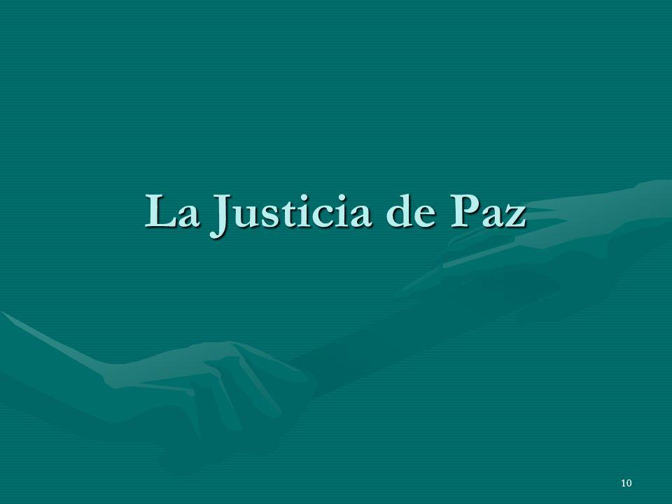 La Justicia de Paz