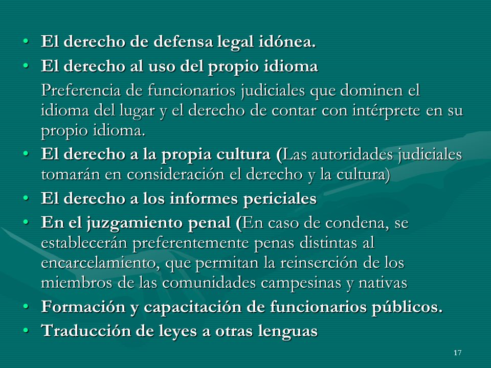 El derecho de defensa legal idónea.