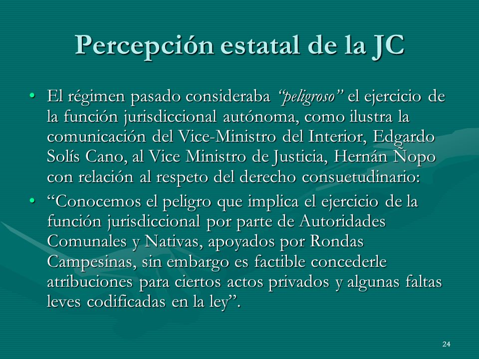 Percepción estatal de la JC
