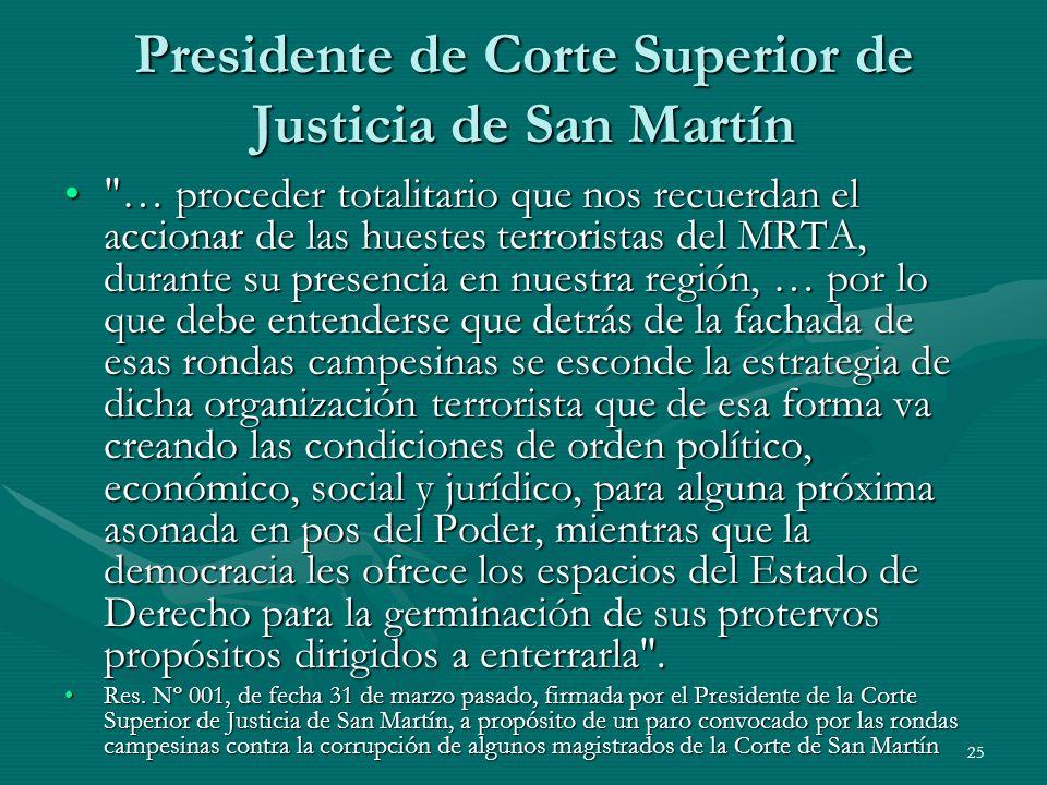 Presidente de Corte Superior de Justicia de San Martín