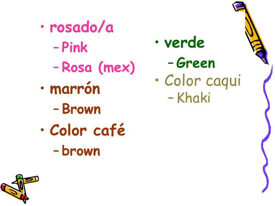 rosado/a verde Color caqui marrón Color café Pink Green Rosa (mex)