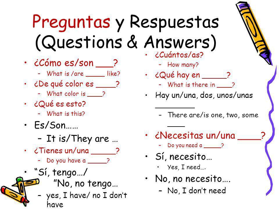 Preguntas y Respuestas (Questions & Answers)