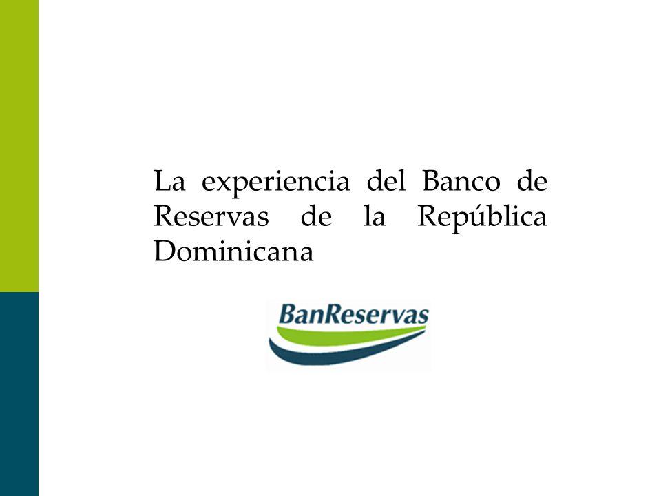 La experiencia del Banco de Reservas de la República Dominicana