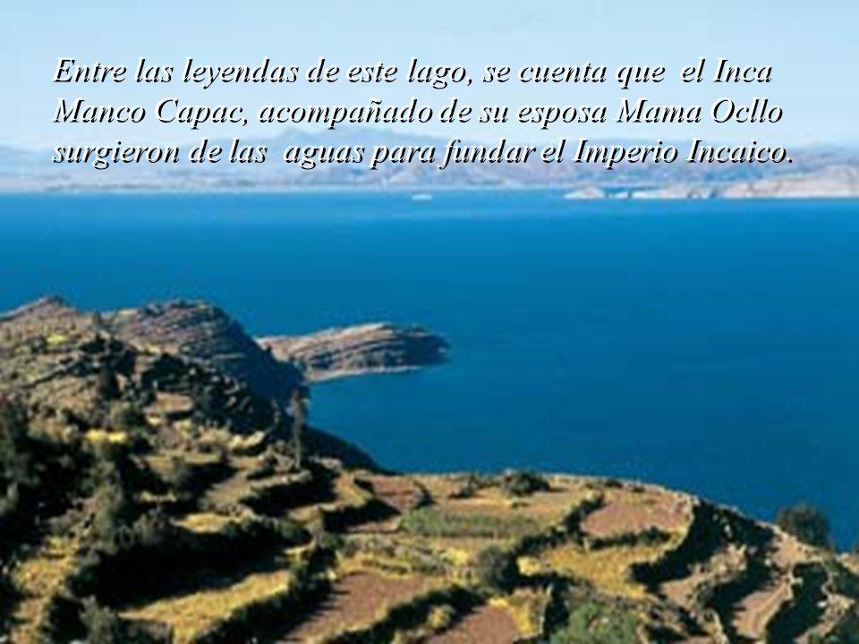 Entre las leyendas de este lago, se cuenta que el Inca