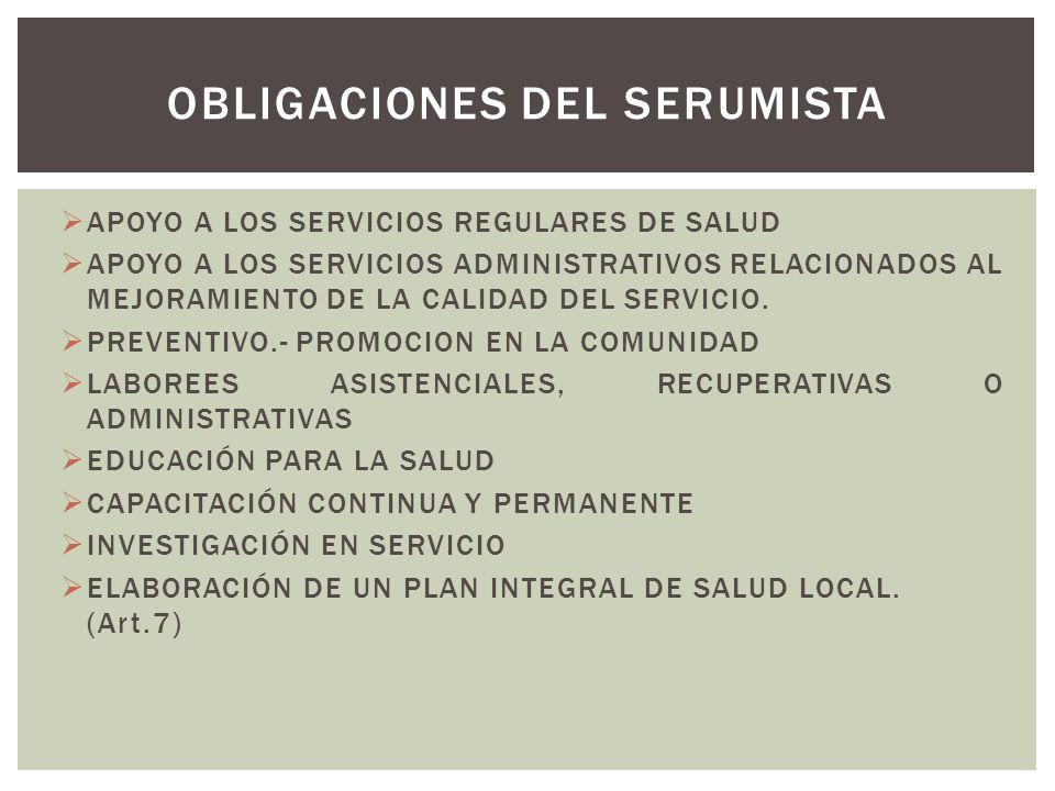 OBLIGACIONES DEL SERUmISTA