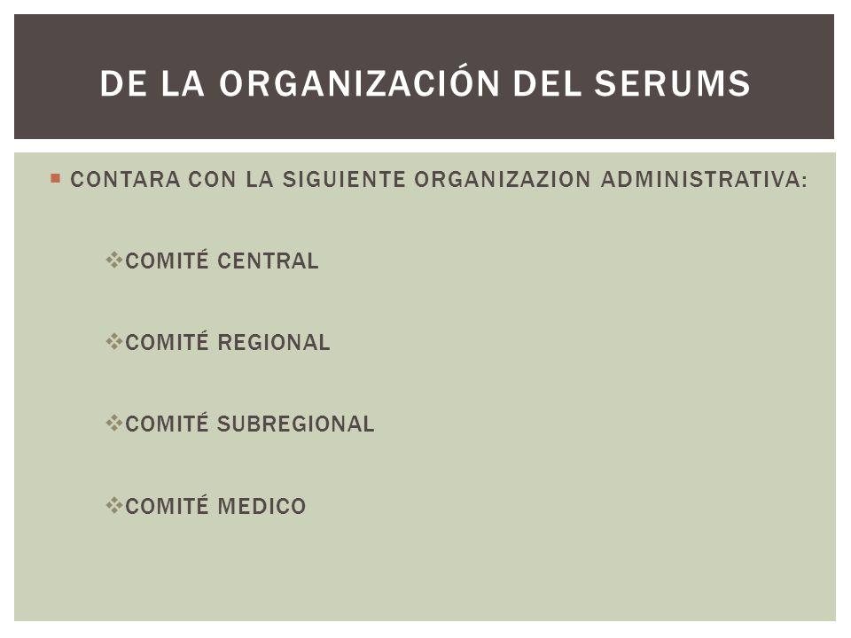 DE LA ORGANIZACIÓN DEL SERUMS