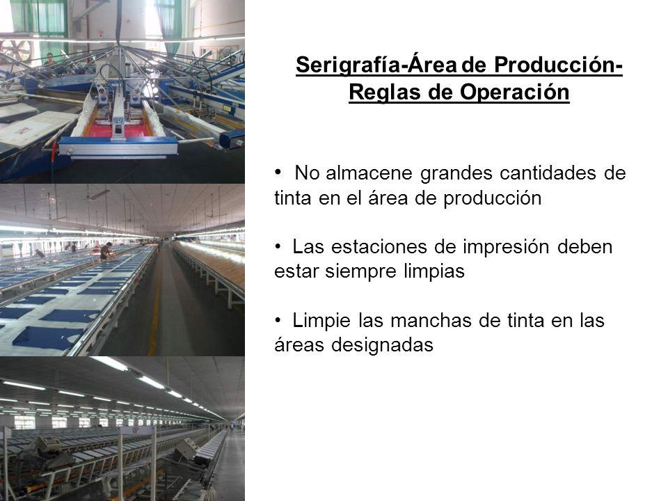 Serigrafía-Área de Producción- Reglas de Operación