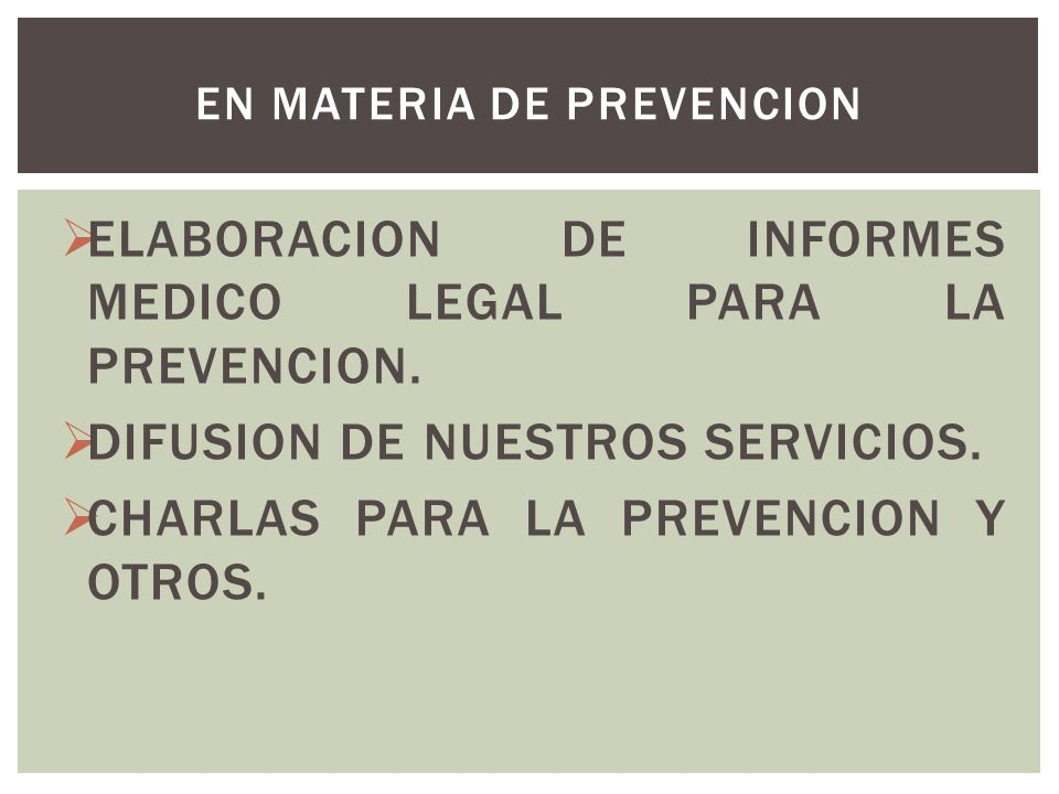 EN MATERIA DE PREVENCION