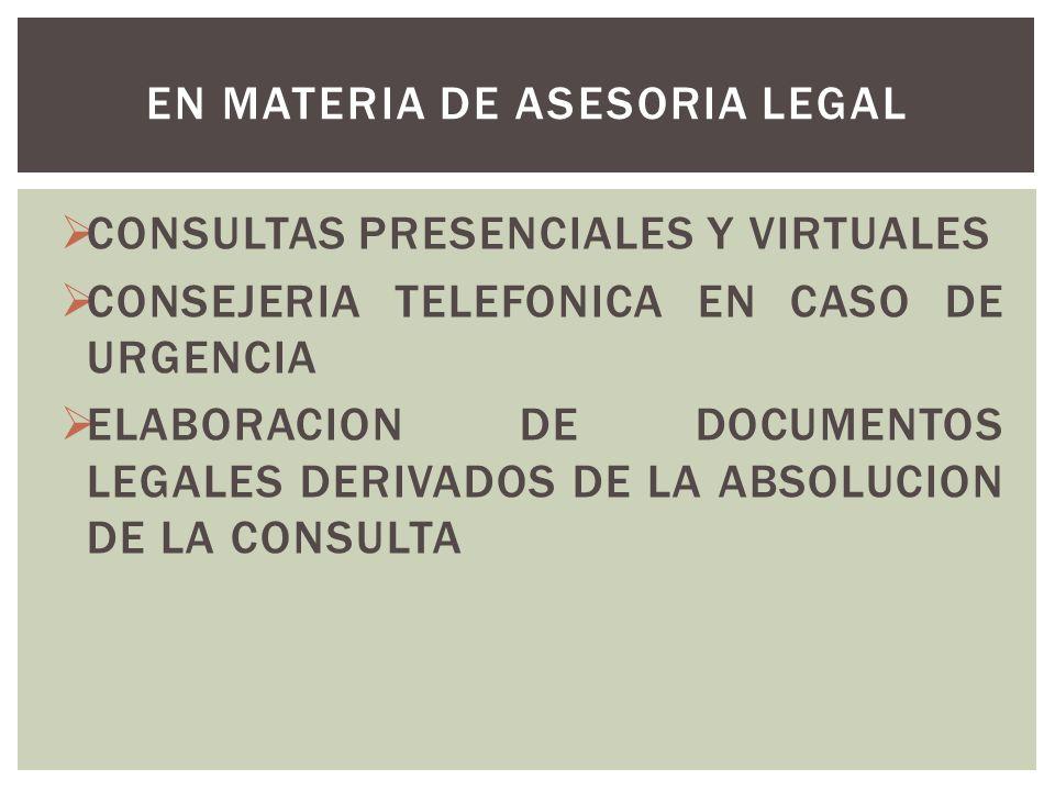 EN MATERIA DE ASESORIA LEGAL