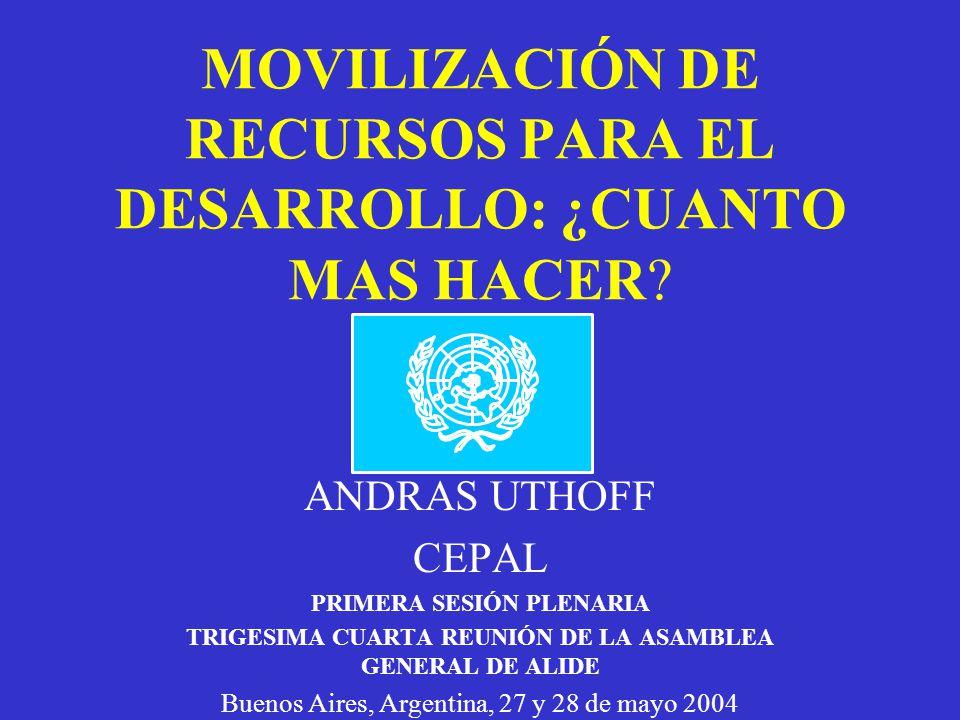 MOVILIZACIÓN DE RECURSOS PARA EL DESARROLLO: ¿CUANTO MAS HACER
