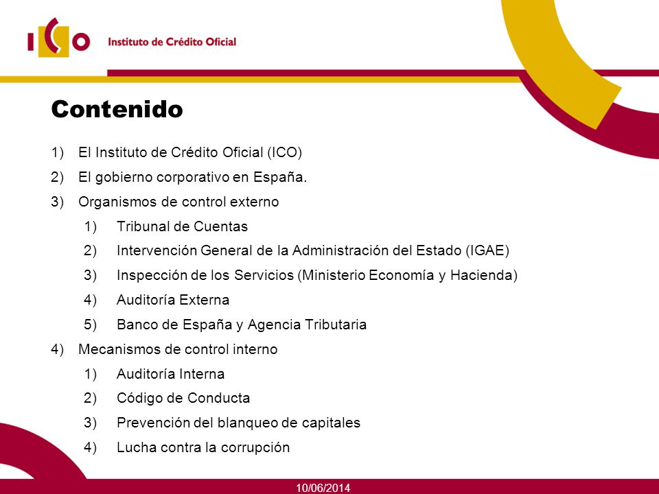 Contenido El Instituto de Crédito Oficial (ICO)