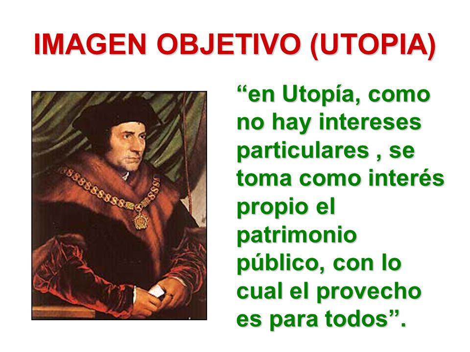 IMAGEN OBJETIVO (UTOPIA)