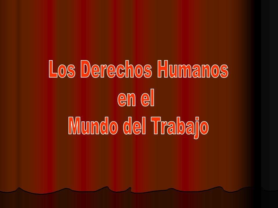 Los Derechos Humanos en el Mundo del Trabajo
