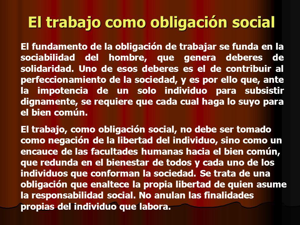 El trabajo como obligación social