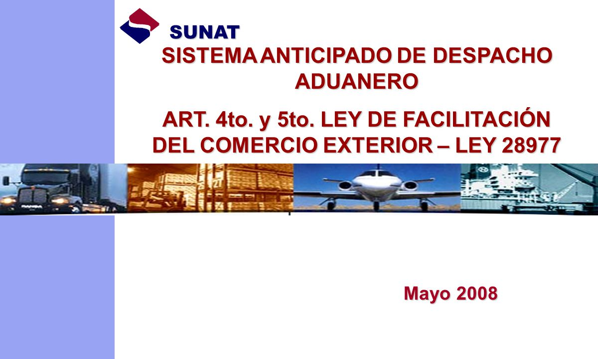 SISTEMA ANTICIPADO DE DESPACHO ADUANERO