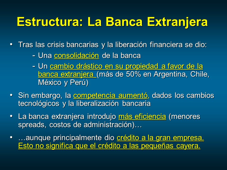 Estructura: La Banca Extranjera